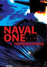 Naval One ebook by J. Luther
