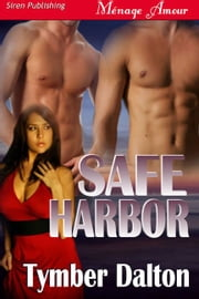 Safe Harbor ebook by Tymber Dalton