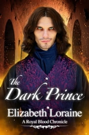 The Dark Prince ebook by Elizabeth Loraine