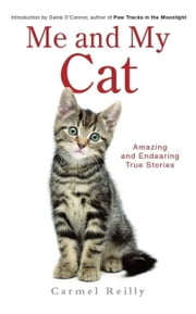 Me and My Cat ebook by Carmel Reilly,Denis O'Connor