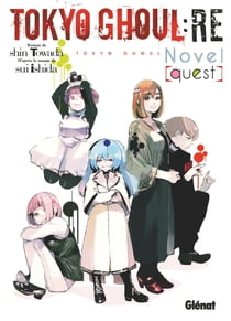 Tokyo Ghoul Re Roman - Tome 01 - Quest eBook by Sui Ishida