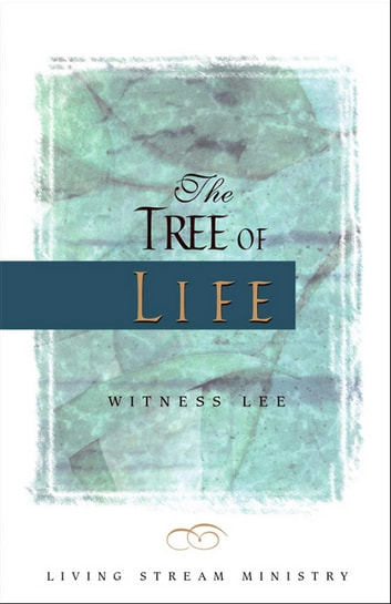 The Tree of Life 電子書 by Witness Lee