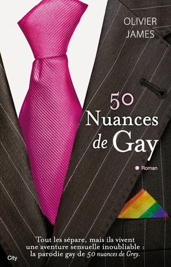50 nuances de gay ebook by Oliver James