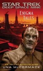 Enigma Tales ebook by Una McCormack