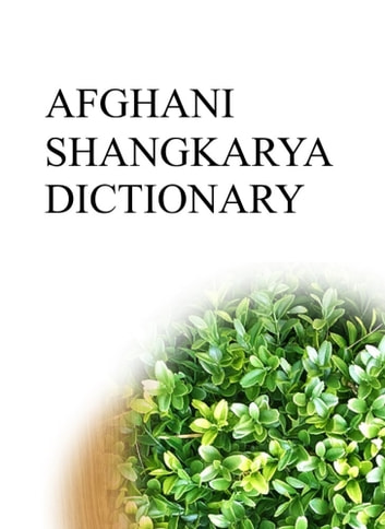 AFGHANI SHANGKARYA DICTIONARY ebook by Remem Maat