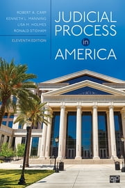 Judicial Process in America ebook by Robert A. Carp, Kenneth L. Manning, Lisa M. Holmes,...