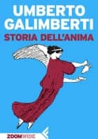 Storia dell'anima ebook by Umberto Galimberti