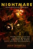 Nightmare Magazine, Issue 86 (November 2019) - Nightmare Magazine, #86 ebook by John Joseph Adams, Adam-Troy Castro, Seanan McGuire,...