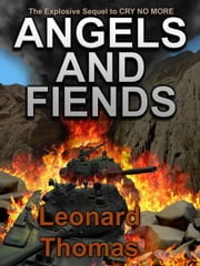 Angel and Fiends ebook by Leonard Thomas