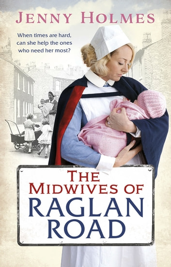 The Midwives of Raglan Road ebook by Jenny Holmes