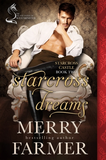 Starcross Dreams - A Silver Foxes of Westminster Novella ebook by Merry Farmer