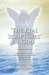 'THE REAL SCRIPTURES' OF GOD – NEW TESTAMENT ebook by James Platter