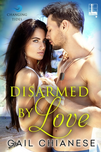 Disarmed by Love eBook by Gail Chianese