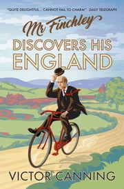 Mr Finchley Discovers His England ebook by Victor Canning