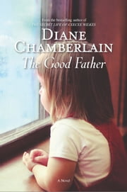 The Good Father ebook by Diane Chamberlain