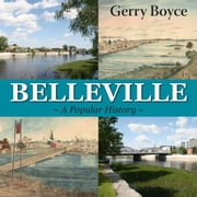 Belleville - A Popular History ebook by Gerry Boyce