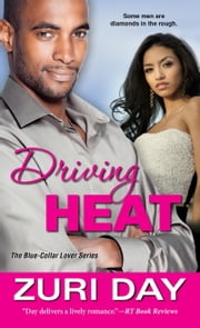 Driving Heat ebook by Zuri Day