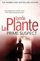 Prime Suspect ebook by Lynda La Plante