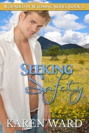 Seeking Safety ebook by Karen Ward