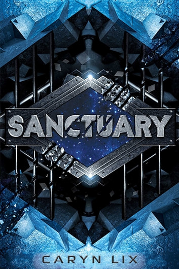 Sanctuary ebook by Caryn Lix