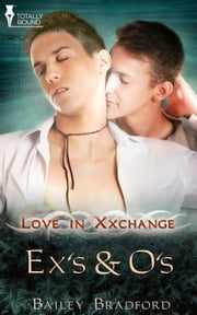 Ex's and O's ebook by Bailey Bradford