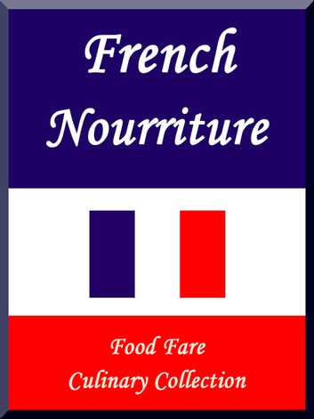French Nourriture ebook by Shenanchie O'Toole,Food Fare