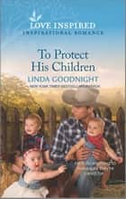 To Protect His Children ebook by