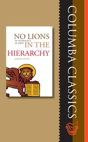 No Lions in the Hierarchy: An Anthology of Sorts ebook by Joseph  Dunn