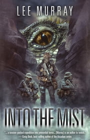 Into the Mist ebook by Lee Murray