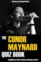 The Conor Maynard Quiz Book ebook by Chris Cowlin