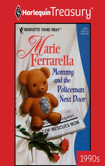 Mommy and the Policeman Next Door ebook by Marie Ferrarella