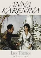 Anna Karenina (Illustriert) ebook by Leo Tolstoi