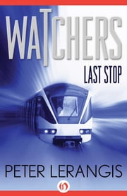 Last Stop ebook by Peter Lerangis