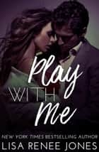Play with Me ebook by