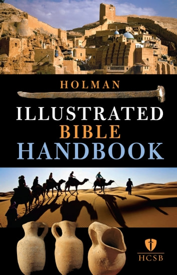Holman Illustrated Bible Handbook ebook by B&H Editorial Staff