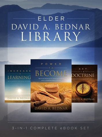 Elder David A. Bednar Library ebook by David A. Bednar