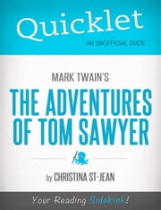 Quicklet On Mark Twain's The Adventures of Tom Sawyer ebook by Christina  St-Jean