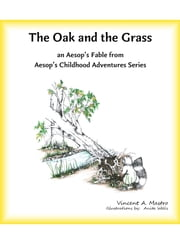 The Oak and the Grass ebook by Vincent A. Mastro