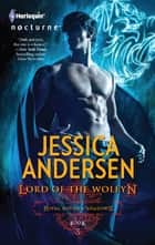 Lord of the Wolfyn ebook by Jessica Andersen
