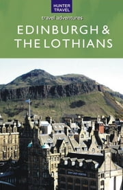 Scotland - Edinburgh & the Lothians ebook by Martin  Li