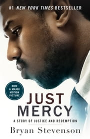 Just Mercy - A Story of Justice and Redemption E-bok by Bryan Stevenson