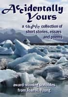 Accidentally Yours ebook by