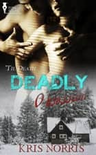 Deadly Obsession ebook by Kris Norris