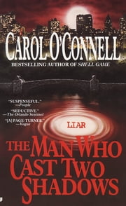 The Man Who Cast Two Shadows ebook by Carol O'Connell