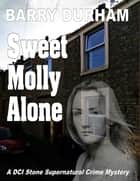 Sweet Molly Alone ebook by Barry Durham