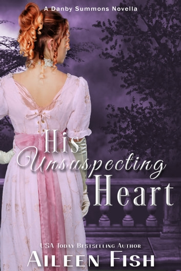 His Unsuspecting Heart ebook by Aileen Fish