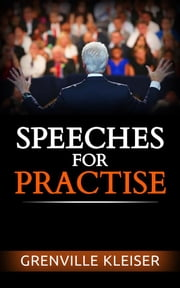Speeches for Practise ebook by Grenville Kleiser