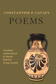 Constantine P. Cavafy. Poems ebook by Manolis