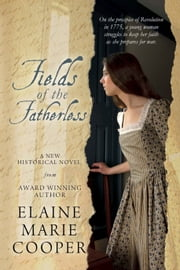 Fields of the Fatherless ebook by Elaine Marie Cooper