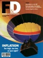 Finance & Development, June 2003 ebook by International Monetary Fund. External Relations Dept.